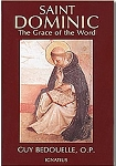 SAINT DOMINIC: the Grace of the Word