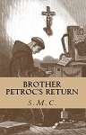 Brother Petroc's Return