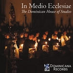 In Medio Ecclesiae: Music for the New Evangelization