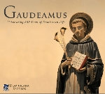 Gaudeamus: Celebrating 800 Years of Dominican Life
