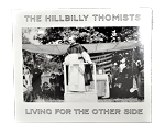 The Hillbilly Thomists: Living for the other side
