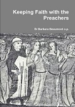 Keeping Faith with the Preachers: Pages From The History of Dominican Sisters